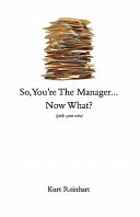 So You Are the New Manager  Now What