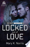 Locked Out of Love