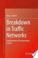 Breakdown in Traffic Networks