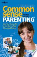 Common Sense Parenting  4th Ed