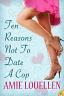 Pdf Ten Reasons Not to Date a Cop