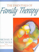 The Essentials of Family Therapy