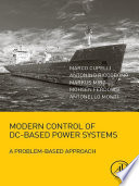 Modern Control of DC Based Power Systems