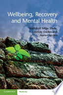 Wellbeing  Recovery and Mental Health