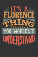 Its a Florence Thing You Wouldnt Understand