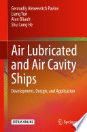 Air Lubricated and Air Cavity Ships Book