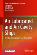 Air Lubricated and Air Cavity Ships