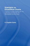 Sidelights on Elizabethan Drama