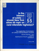 In the Interest of Safety  Should New York Allow 65 Mph on Rural Interstate Highways