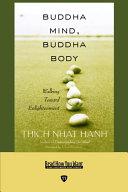 Buddha Mind, Buddha Body