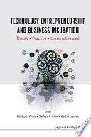 Technology Entrepreneurship and Business Incubation