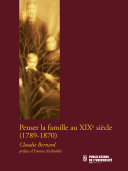 Pdf Penser la famille au XIXe siècle (1789-1870) Telecharger