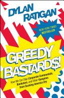 Greedy Bastards Book