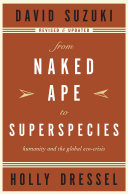 From Naked Ape to Superspecies