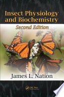 Insect Physiology and Biochemistry, Second Edition