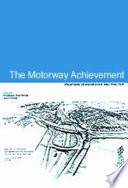 The Motorway Achievement Frontiers Of Knowledge And Practice