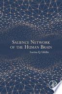 Salience Network of the Human Brain