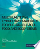 Multifunctional Hybrid Nanomaterials for Sustainable Agri food and Ecosystems Book