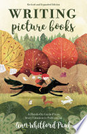 Writing Picture Books Revised and Expanded Edition Book