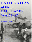 Battle Atlas of the Falklands War 1982 by Land  Sea and Air