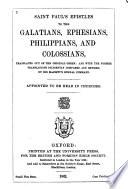Saint Paul S Epistles To The Galatians Ephesians Philippians And Colossians