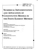 Numerical implementation and application of constitutive models in the finite element method