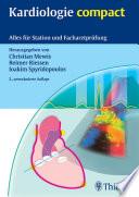 Kardiologie compact  : Alles für Station und Facharztprüfung