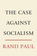 The Case Against Socialism Pdf/ePub eBook
