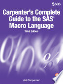 Carpenter s Complete Guide to the SAS Macro Language  Third Edition