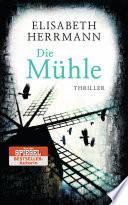 Die Mühle