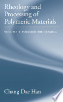 Rheology and Processing of Polymeric Materials