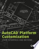 AutoCAD Platform Customization Book