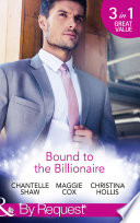 Bound To The Billionaire  Captive in His Castle   In Petrakis s Power   The Count s Prize  Mills   Boon By Request
