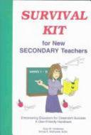 Survival Kit For New Secondary Teachers