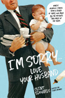 I m Sorry   Love  Your Husband