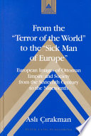 From the  terror of the World  to the  sick Man of Europe  Book