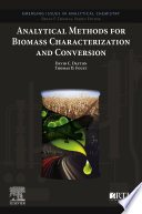 Analytical Methods For Biomass Characterization And Conversion Book PDF