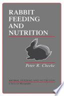Rabbit Feeding and Nutrition