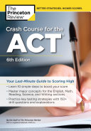 Crash Course for the ACT  6th Edition