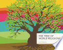 The Tree of World Religions  Second Edition