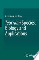 Teucrium Species  Biology and Applications