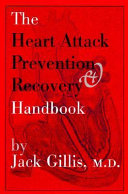 The Heart Attack Prevention   Recovery Handbook