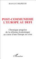 Pdf Post-communisme l'Europe au défi Telecharger