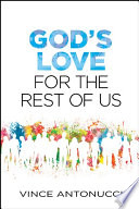 God s Love for the Rest of Us
