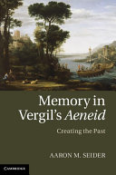 Memory in Vergil's Aeneid