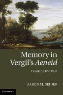 Memory in Vergil's Aeneid
