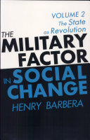 The Military Factor in Social Change Vol  2