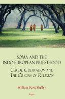 Soma and the Indo-European Priesthood Pdf/ePub eBook