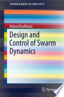 Design and Control of Swarm Dynamics