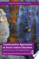 Transformative Approaches to Social Justice Education